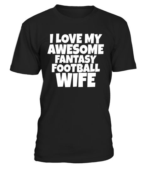 "# I Love My Wife Fantasy Football Women Champ Sport T Shirt .  Special Offer, not available in shops      Comes in a variety of styles and colours      Buy yours now before it is too late!      Secured payment via Visa / Mastercard / Amex / PayPal      How to place an order            Choose the model from the drop-down menu      Click on ""Buy it now""      Choose the size and the quantity      Add your delivery address and bank details      And that's it!      Tags: Perfect Wifey prank or…"