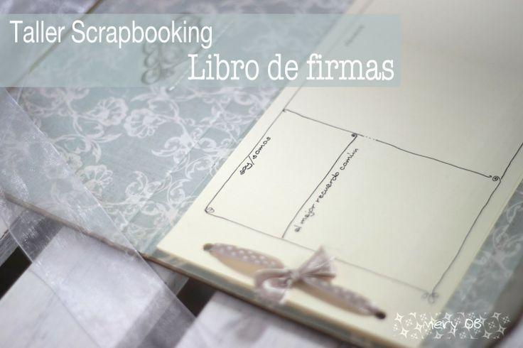 TALLER DE SCRAPBOOKING: LIBRO DE FIRMAS PARA BODAS