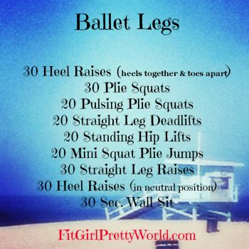 Ballet Legs Workout .... last leg workout for Sunday.  Man oh Man will I be sore…