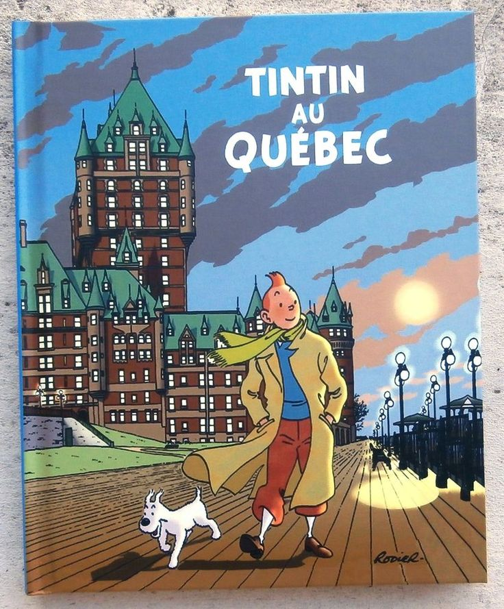 Tintin au Québec rarissime exemplaire Hommage Hergé Neuf Rodier ...
