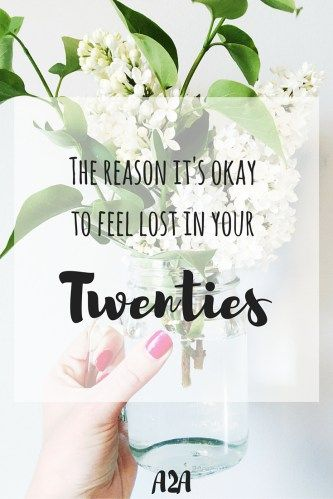 Feeling lost in your twenties is normal and even necessary. Find out why it is okay to feel lost when trying to figure out life in your twenties.