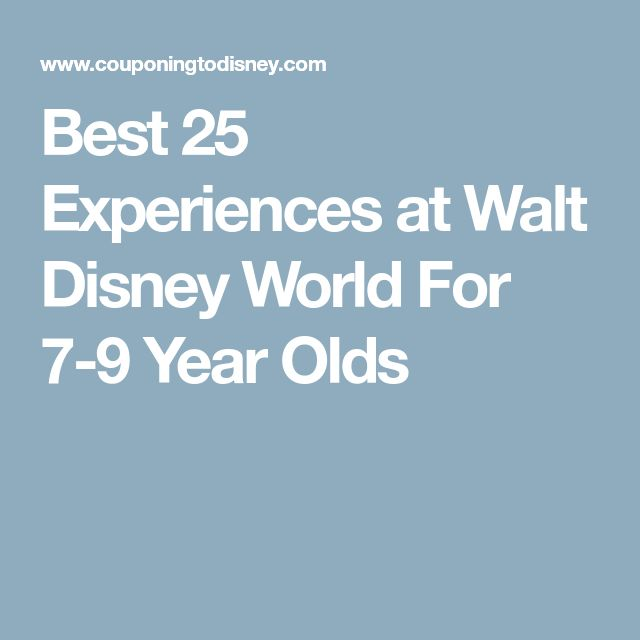 Best 25 Experiences at Walt Disney World For 7-9 Year Olds