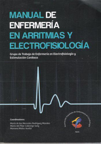 Manual de enfermería en arritmias y electrofisiología