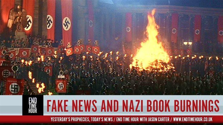 Fake News, Internet Censorship and the Nazi Book Burnings