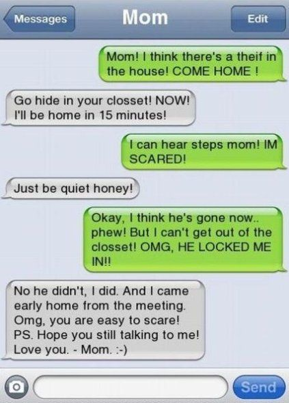 """Moms like this give me hope. :) although I do believe she meant """"Hope you're still talking to me"""" but it's still funny."""