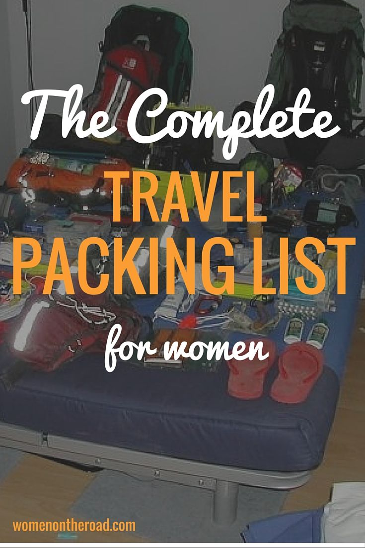 The Complete Travel Packing List for Women - Women on the Road