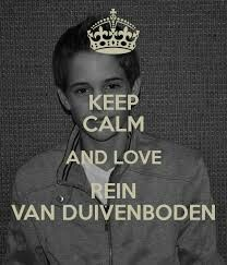 Keep calm and love Rein van Duivenboden