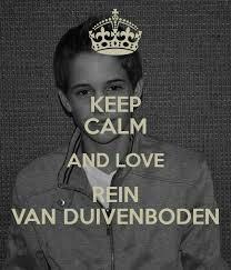 Keep calm and love Rein van Duivenboden
