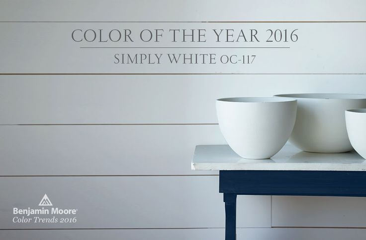 Color of the year 2016 Simply White...I'm ahead of my time...Using this now for my kitchen cabinets. Yay me! LOL!: