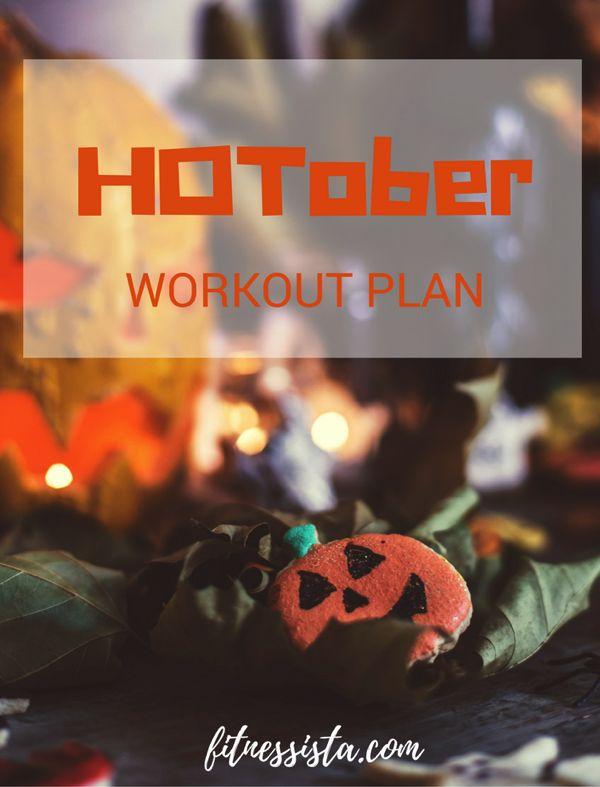HOTober workout plan
