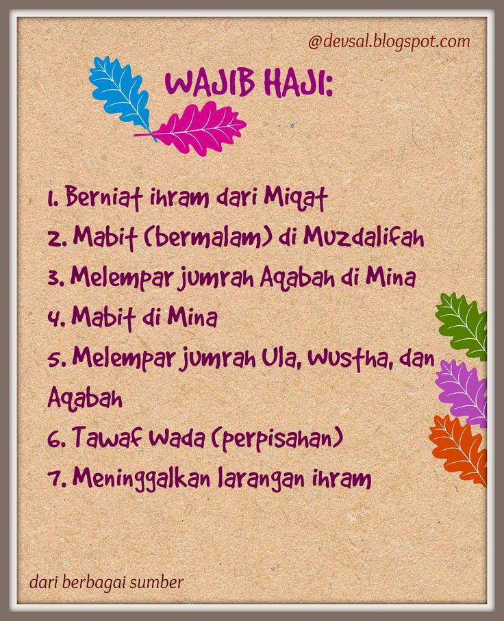 Berikut adalah hal-hal yang wajib dilaksanakan saat menjalankan ibadah haji. Jika ada yang terlewatkan, maka wajib membayar dam atau denda.