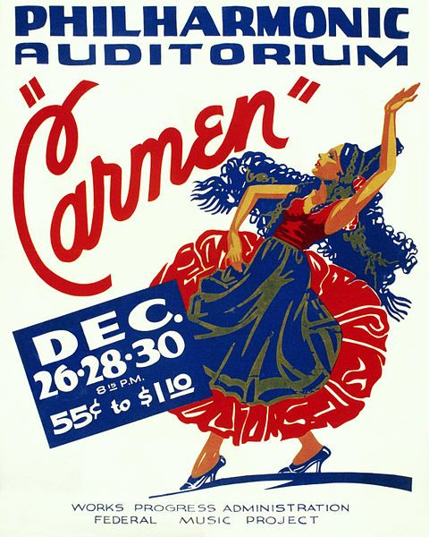 """""""Poster for Federal Music Project presentation of Georges Bizet's opera Carmen at the now-demolished Philharmonic Auditorium (Hazard's Pavilion), Los Angeles, California, in c. 1939"""""""