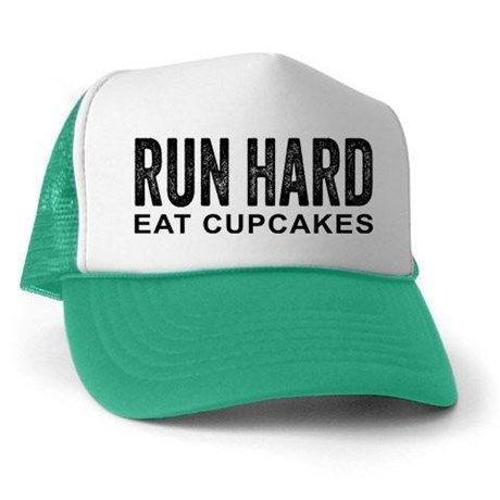 Run Hard Eat Cupcakes Trucker Hat