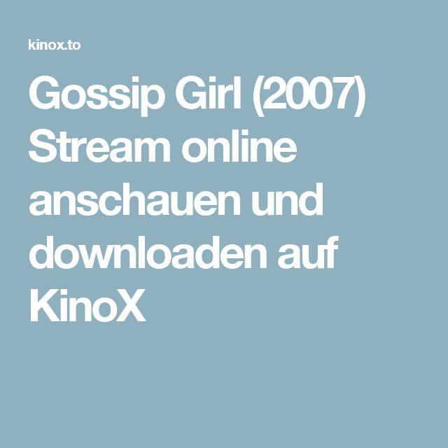 Gossip Girl (2007) Stream online anschauen und downloaden auf KinoX