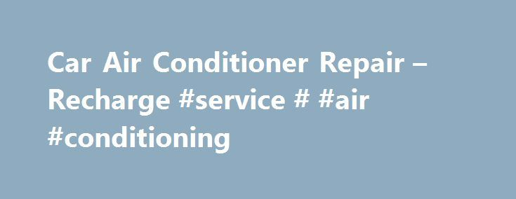 Best Car Air Conditioner Repair Near Me