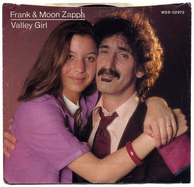 Valley Girl b/w You Are What You Is  Frank & Moon Zappa, Barking Pumpkin Records/USA (1982)