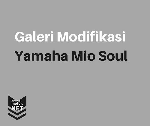 Modifikasi Motor Yamaha Mio Soul Simple