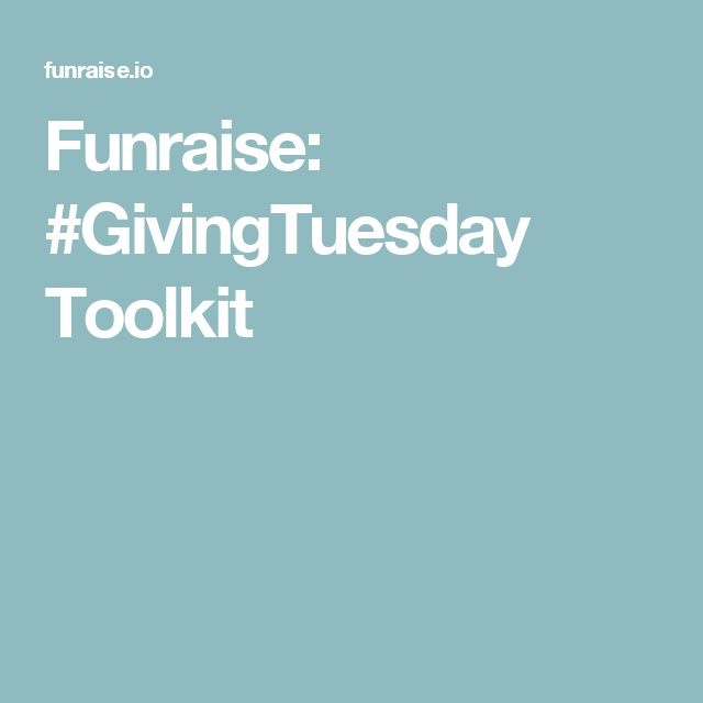 Funraise: #GivingTuesday Toolkit