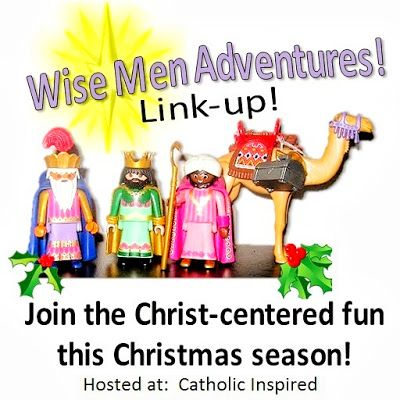 Wise Men ADVENTures!! Link-up {Part 1} - Catholic Inspired