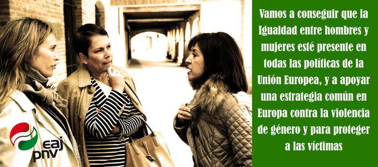 """Izaskun Bilbao: """"Vamos a conseguir que la Igualdad entre hombres y mujeres esté presente en todas las políticas de la Unión Europea, y a apoyar una estrategia común en Europa contra la violencia de género y para proteger a las víctimas""""."""