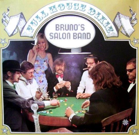 Bruno's Salon Band - Full House Dixie (Vinyl, LP, Album) at Discogs