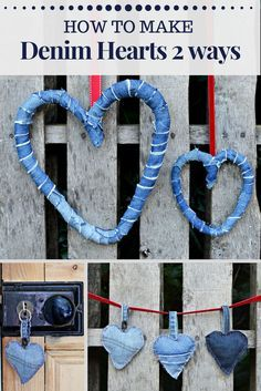 How To Make Delightful Denim Hearts 2 Ways From Jeans