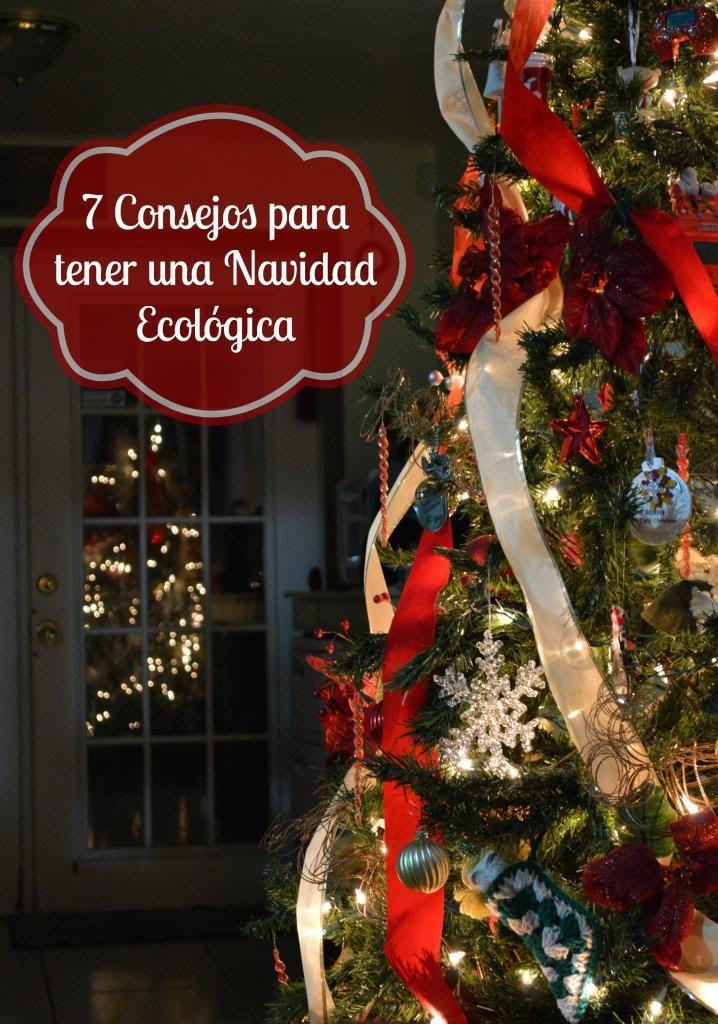 7 Consejos para tener una navidad ecológica #Navidad #Ecologico #EcoMami