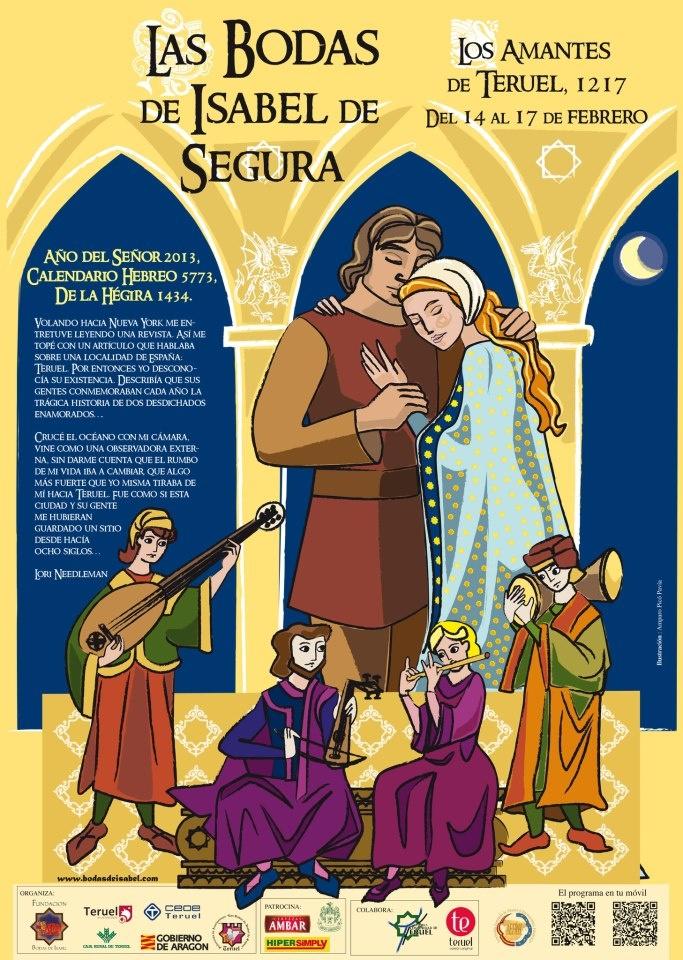 Cartel Las Bodas de Isabel de Segura. Teruel 14 - 17 febrero 2013.  Representación medieval LOS AMANTES DE TERUEL