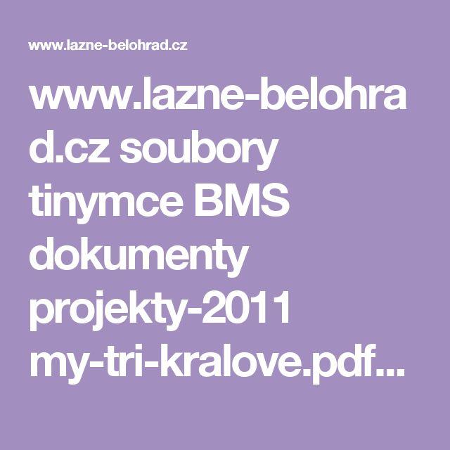 www.lazne-belohrad.cz soubory tinymce BMS dokumenty projekty-2011 my-tri-kralove.pdf?PHPSESSID=ed2bfce8fbb20aa492b13c0b5d87057f
