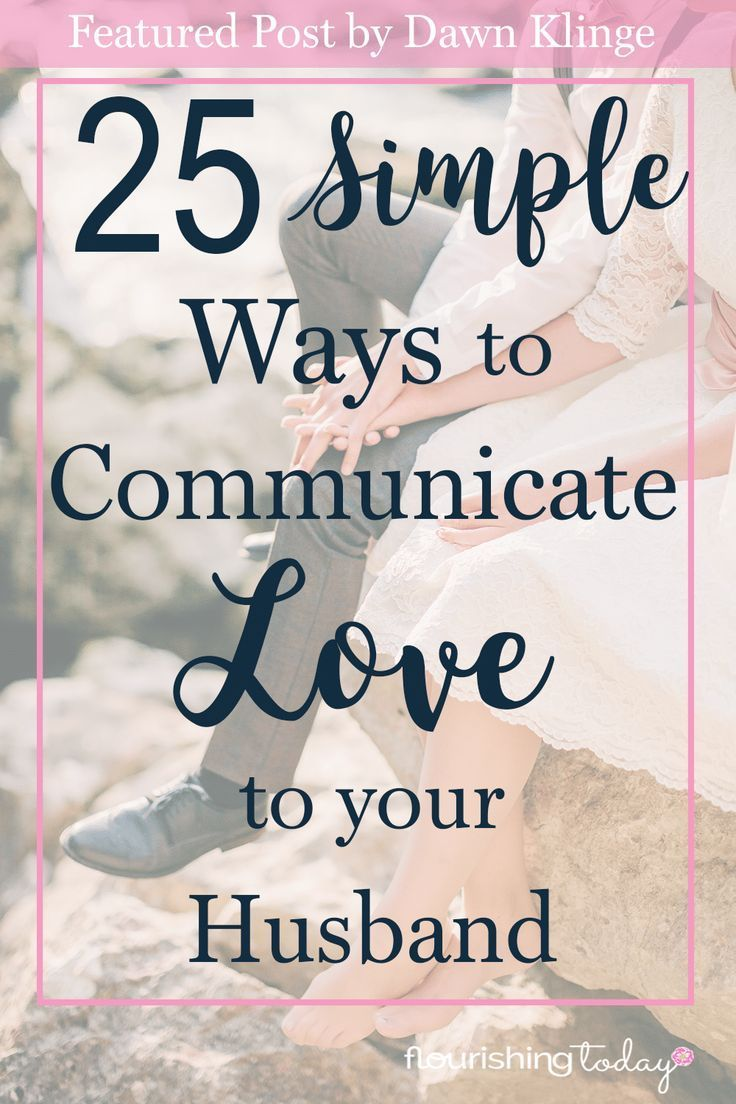 How do you show love to your husband? This doesn't have to be complicated! It's the little things that show love. Here are 25 ways you can show him love!