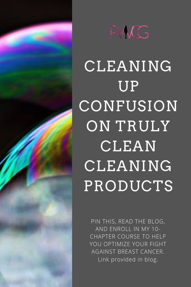 Cleaning Up Confusion on Truly Clean Cleaning Products