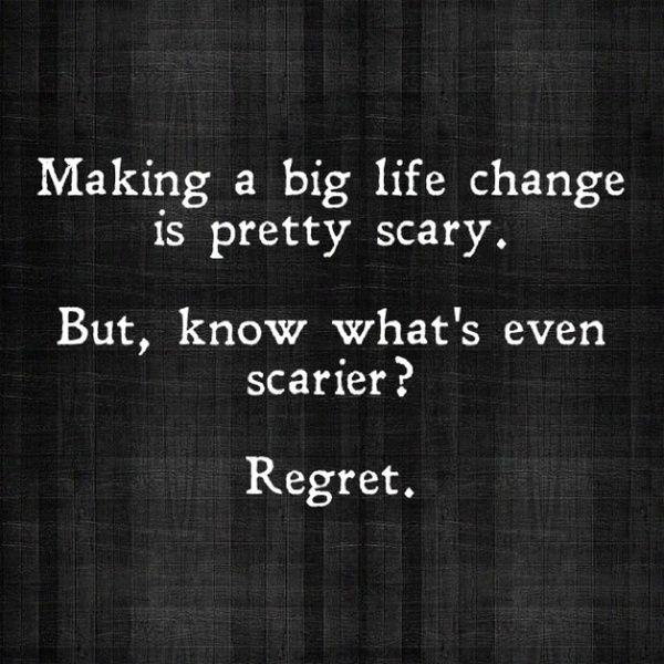 Live with no regrets..