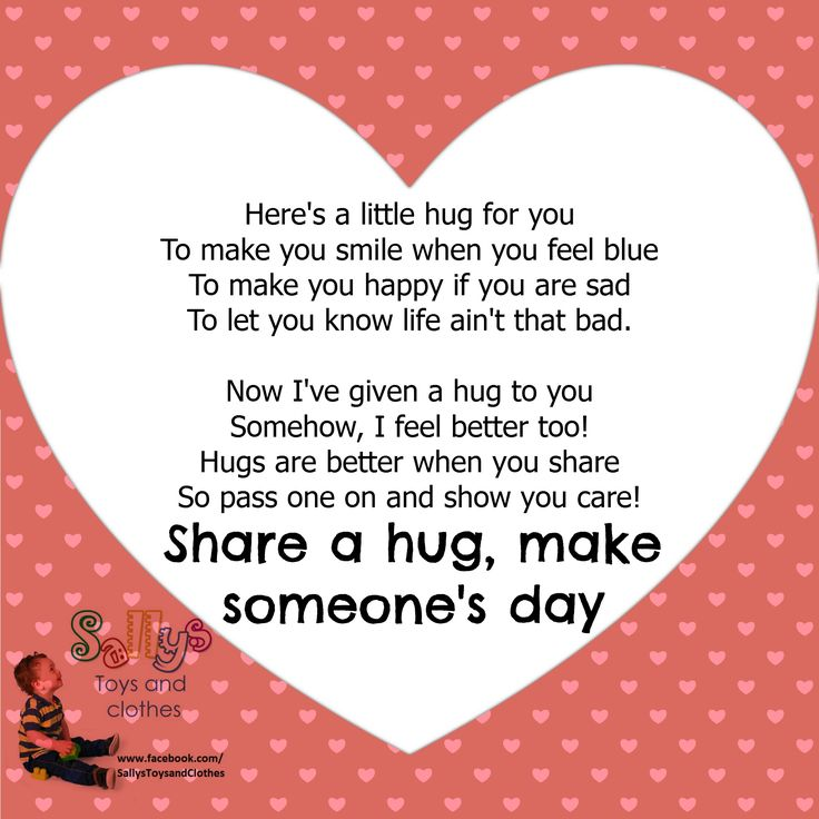 what a better way to make a friend smile, just send a hug their way xx