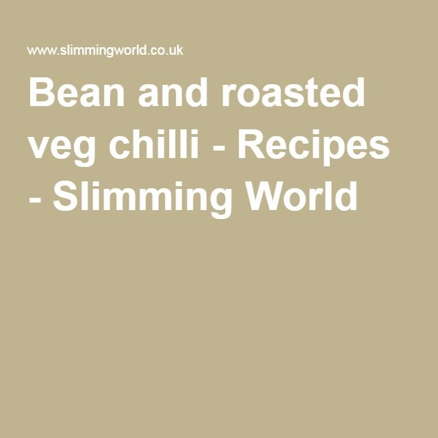 Bean and roasted veg chilli - Recipes - Slimming World