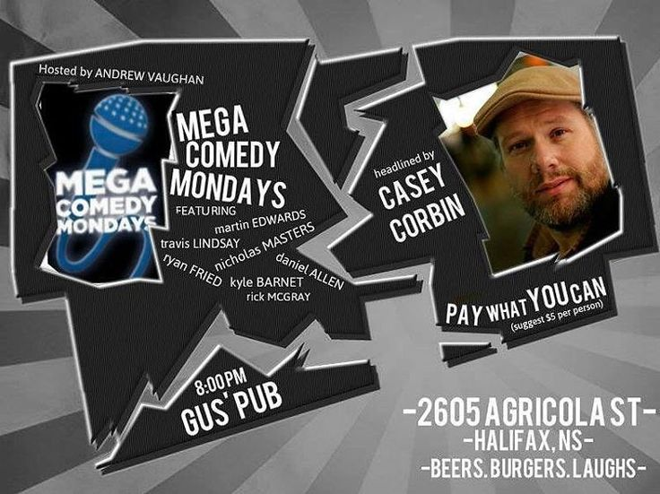 TONIGHT. COMEDY. 8pm / PWYC. GUS' From @avcomedy2049  In just a couple of hours Casey Corbin (Just for Laughs Halifax Comedy Festival CTV's Comedy Now and so much more) headlines Megacomedy Mondays at Gus' Pub. The action starts at 8:00 PM and features a great mix of local comics filling up the rest of the show!