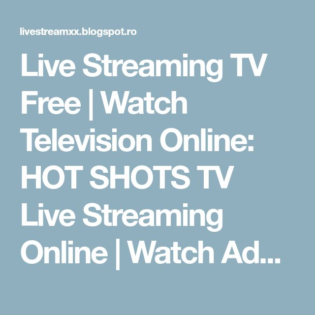 Live Streaming TV Free | Watch Television Online: HOT SHOTS TV Live Streaming Online | Watch Adult Channel 18+ Free