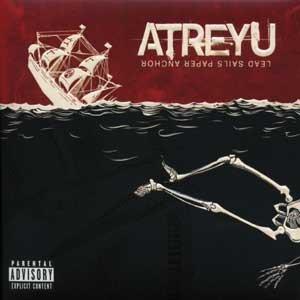 Atreyu 'Lead Sails Paper Anchor'