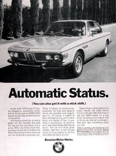 17 best bmw adverts images on pinterest bmw vintage bmw cars 1971 bmw 2800 sport coupe vintage ad automatic status not merely a good car sciox Image collections