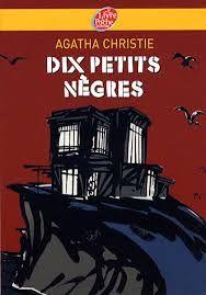 Les Dix petits nègres  est un roman d'Agatha Christie, publié en 1939 aux éditions Collins. Ce livre est juste trop bien, l'intrigue est super bien construite et l'ambiance est stressante parce qu'on ne sait pas du tout qui est le meurtrier.