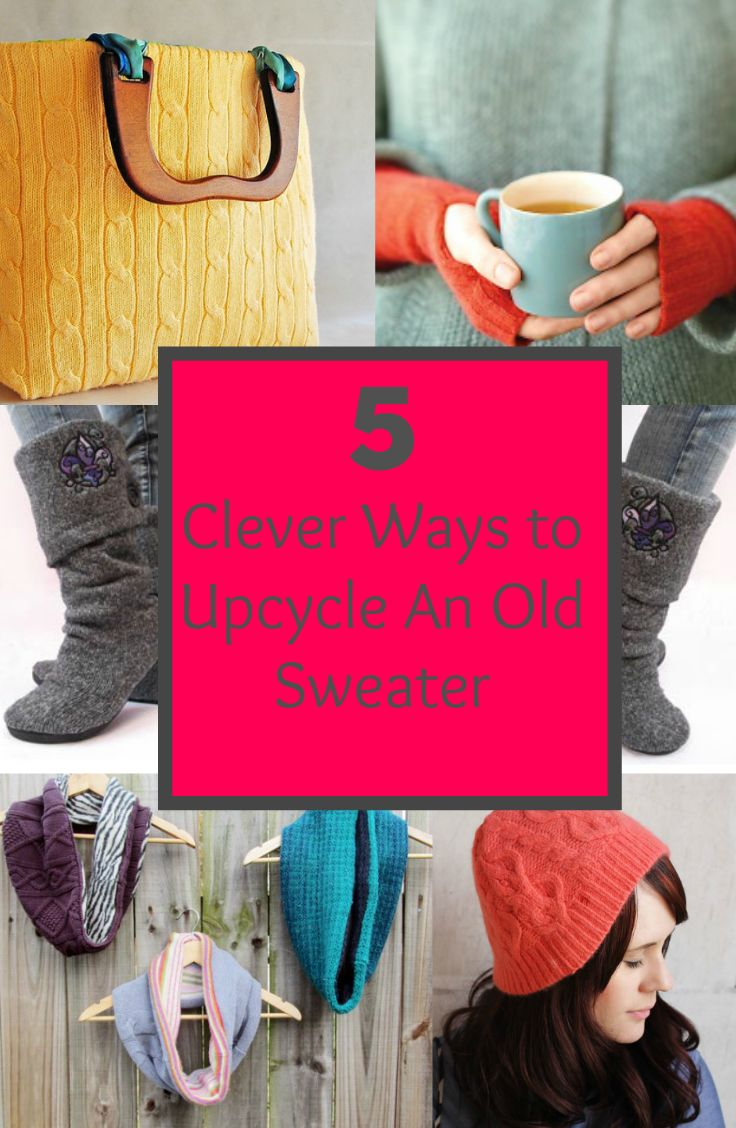 5 Clever Ways to Upcycle An Old Sweater