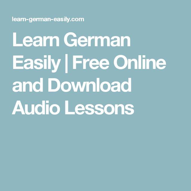 Learn German Easily | Free Online and Download Audio Lessons