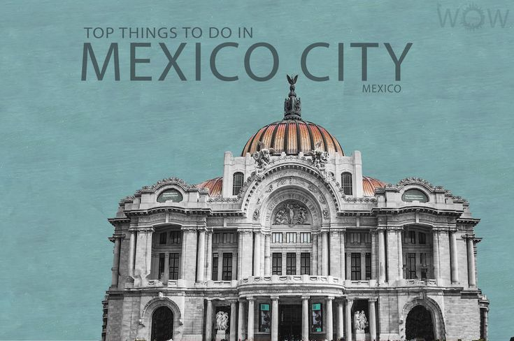 17 best ideas about mexico city attractions on pinterest for Things to do in mexico city
