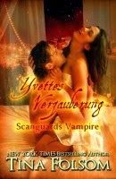 "Tina Folsom - Scanguards Vampire Band 4 ""Yvettes Verzauberung"" 5/5 http://beatelovelybooks.blogspot.de/2014/02/rezension-tina-folsom-scanguards.html"