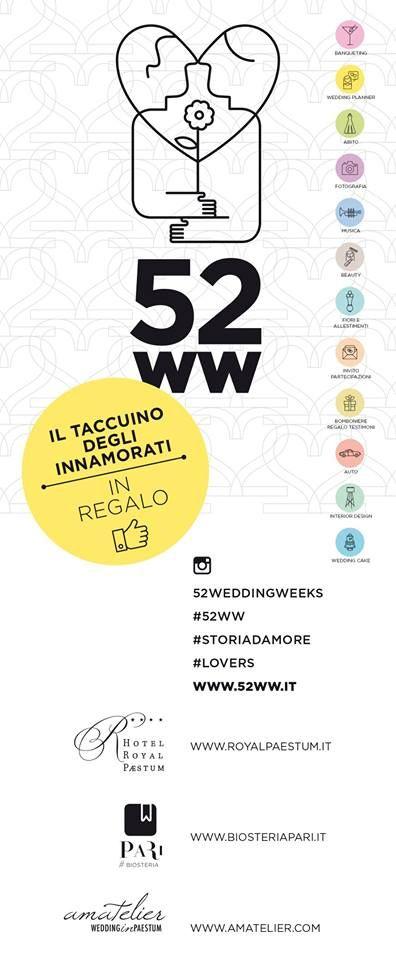 LA 52WW / Il Taccuino degli innamorati www.52ww.it IN REGALO FINO AL 14 FEBBRAIO 2015: *ROYAL PAESTUM www.royalpaestum.it *AMATELIER www.amatelier.com *PARI BIOSTERIA www.biosteriapari.it