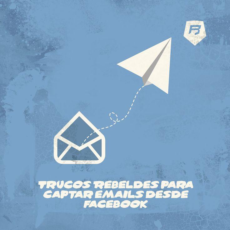 TRUCOS REBELDES PARA CAPTAR EMAILS DESDE FACEBOOK  >>> http://bit.ly/1xLNupN