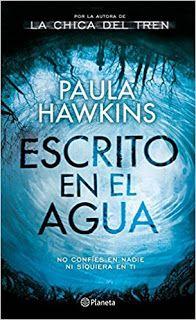 Descarga el libro Escrito en el agua de Paula Hawkins. #PaulaHawkins #Novela