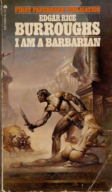 I am a Barbarian (1969) by Edgar Rice Burroughs. Cover art by Boris Vallejo. Ace 35804 by uk vintage on Flickr.