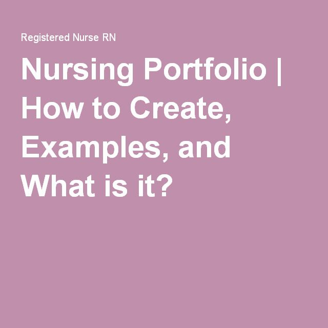 Nursing Portfolio How To Create Examples And What Is