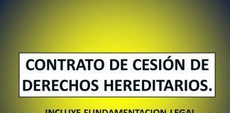CONTRATO DE CESIÓN DE DERECHOS HEREDITARIOS.