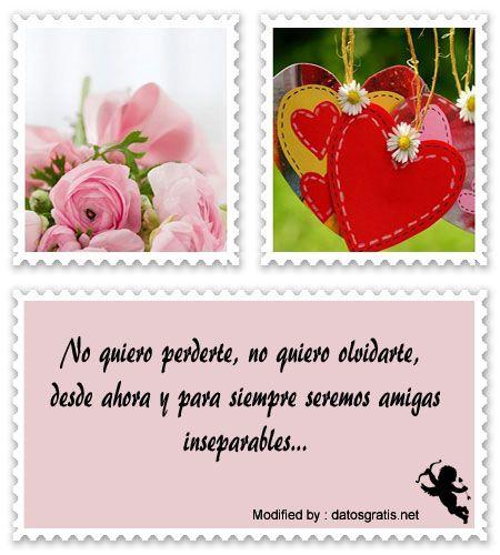 buscar palabras bonitas de amistad,enviar bonitos saludos de amistad:  http://www.datosgratis.net/frases-para-mi-mejor-amiga-de-amistad/